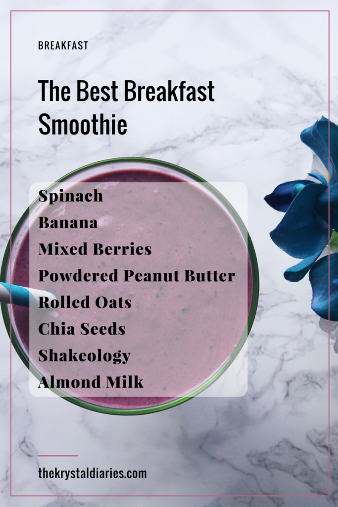 The Best Breakfast Smoothie // The Krystal Diaries