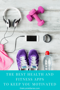 The Best Health and Fitness Apps // The Krystal Diaries