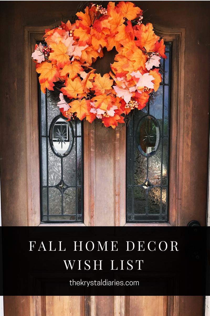 Fall home decor wish list the krystal diaries for Home wish list